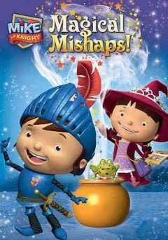 Mike the Knight Magical mishaps