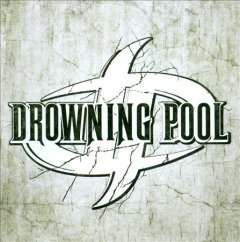 Drowning Pool /  Drowning Pool. - Drowning Pool.