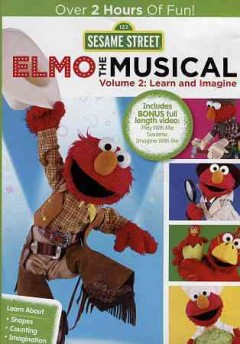 Elmo, the musical.  directors, Kevin Clash [and others] ; writers, Joey Mazzarino [and others]. - directors, Kevin Clash [and others] ; writers, Joey Mazzarino [and others].