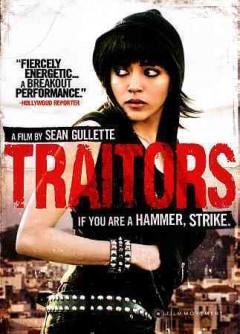 Traitors /  Kasbah Films ; White Light White Heat ; written and directed by Sean Gullette.