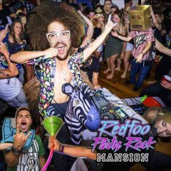 Party rock mansion /  RedFoo. - RedFoo.