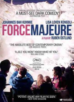 Force majeure /  Magnolia Pictures presents Plattform Produktion in co-production with Eurimages [and five others] ; director & scriptwriter Ruben Östlund.