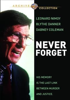 Never forget /  Turner Pictures ; TNT Originals ; Warner Bros Enterainment ; produced by Robert B. Radnitz ; written by Ronald Rubin ; directed by Joseph Sargent.