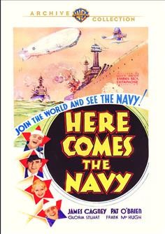 Here comes the Navy /  Warner Bros. ; director, Lloyd Bacon ; writers, Earl Baldwin, Ben Markson.