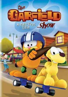 The Garfield show : A purr-fect life! / Dargaud.
