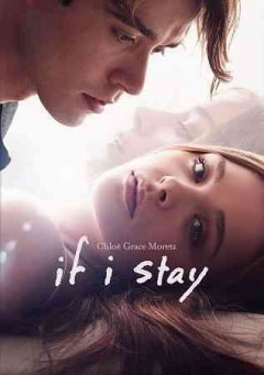 If I stay /  Metro-Goldwyn-Mayer Pictures and New Line Cinema present a Di Novi Pictures production ; screenplay by Shauna Cross ; produced by Alison Greenspan ; directed by R.J. Cutler.