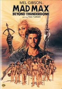 Mad Max beyond Thunderdome /  Warner Bros. Pictures ; Kennedy Miller presents ; written by Terry Hayes & George Miller ; producer, George Miller ; directors, George Miller & George Ogilvie.