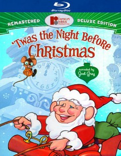 Twas the night before Christmas /  director, Authur Rankin Jr., Jules Bass. - director, Authur Rankin Jr., Jules Bass.
