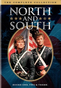 North and South : the complete collection : Books one, two & three / produced by Paul Freeman ; directed by Richard T. Heffron ; written by John Jakes ; screenplay by Douglas Hayes ... [et al.]. - produced by Paul Freeman ; directed by Richard T. Heffron ; written by John Jakes ; screenplay by Douglas Hayes ... [et al.].
