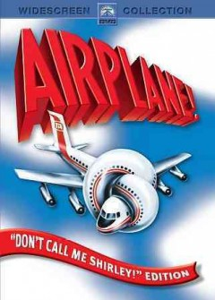 Airplane! /  Parmount Pictures presents ; a Howard W. Koch Production ;  produced by Jon Davison ; written for the screen and directed by  Jim Abrahams, David Zucker, Jerry Zucker.