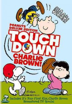 Charlie Brown Touchdown Charlie Brown!