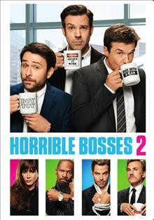 Horrible bosses 2 /  New Line Cinema presents a Benderspink/Ratpac Entertainment production ; screenplay by Sean Anders & John Morris ; produced by Brett Ratner, Jay Stern, Chris Bender, John Rickard, John Morris ; directed by Sean Anders.