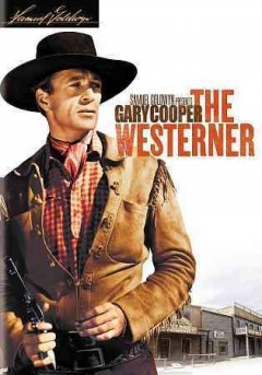 The westerner /  screenplay by Jo Swerling and Niven Busch ; directed by William Wyler ; produced by Samuel Goldwyn.
