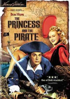 The princess and the pirate /  produced by Samuel Goldwyn ; directed by David Butler ; screenplay by Don Hartman ... and others.