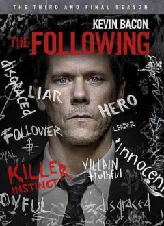 The following : the third and final season [4 disc set] / creator, Kevin Williamson. - creator, Kevin Williamson.