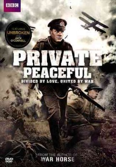 Private peaceful /  writer, Simon Reade ; director, Pat O'Connor. - writer, Simon Reade ; director, Pat O'Connor.