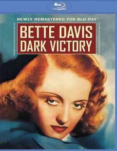 Dark victory /  Warner Bros. Pictures presents ; a First National picture ; directed by Edmund Goulding ; screenplay by Casey Robinson. - Warner Bros. Pictures presents ; a First National picture ; directed by Edmund Goulding ; screenplay by Casey Robinson.