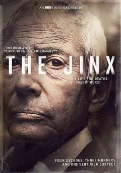 The jinx : the life and deaths of Robert Durst [2-disc set] / HBO presents ; A Hit the Ground Running Production ; directed by Andrew Jarecki ; produced by Marc Smerling and Andrew Jarecki ; written by Marc Smerling, Zac Stuart-Pontier, Andrew Jarecki. - HBO presents ; A Hit the Ground Running Production ; directed by Andrew Jarecki ; produced by Marc Smerling and Andrew Jarecki ; written by Marc Smerling, Zac Stuart-Pontier, Andrew Jarecki.
