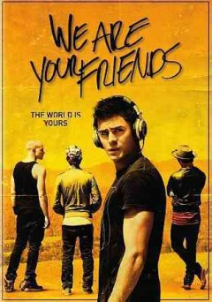 We are your friends /  Studiocanal and Warner Bros. Pictures present ;  a Working Title production ; produced by Tim Bevan, Eric Fellner, Liza Chasin ; screenplay by Max Joseph & Meaghan Oppenheimer ; directed by Max Joseph. - Studiocanal and Warner Bros. Pictures present ;  a Working Title production ; produced by Tim Bevan, Eric Fellner, Liza Chasin ; screenplay by Max Joseph & Meaghan Oppenheimer ; directed by Max Joseph.