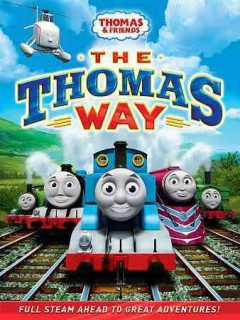Thomas & friends [videorecording (DVD)] : the Thomas way