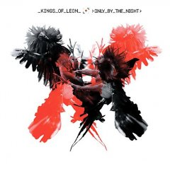 Only by the night /  Kings of Leon.