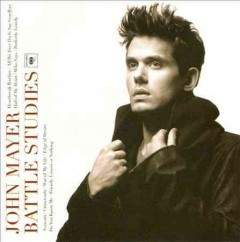 Battle studies /  John Mayer. - John Mayer.
