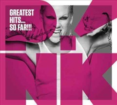 Greatest hits-- so far!!! /  Pink. - Pink.
