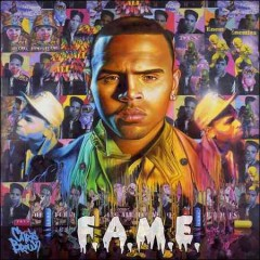 F.A.M.E. /  Chris Brown. - Chris Brown.