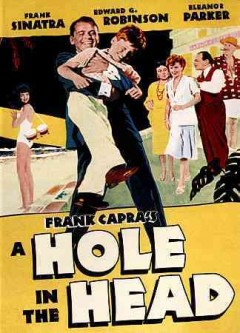 A hole in the head /  directed by Frank Capra.