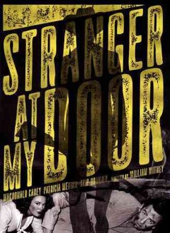 Stranger at my door /  screenplay by Barry Shipman ; directed by William Witney.