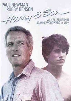 Harry & son /  directed by Paul Newman.