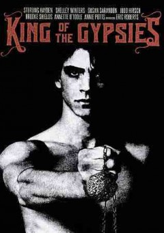 King of the gypsies /  directed by Frank Pierson.