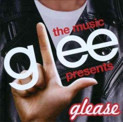 Glee, the music : presents Glease