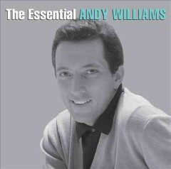 The essential Andy Williams.