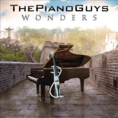 Wonders - the Piano Guys.