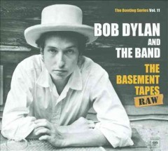 The basement tapes raw - Bob Dylan and The Band.