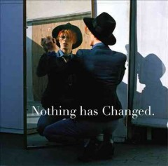 Nothing has changed - David Bowie.