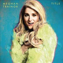 Title : [deluxe version] / Meghan Trainor - Meghan Trainor
