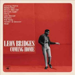 Coming home /  Leon Bridges.