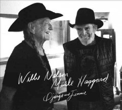Django and Jimmie /  Willie Nelson, Merle Haggard.