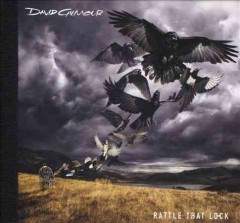 Rattle that lock /  David Gilmour. - David Gilmour.