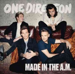 Made in the A.M. /  One Direction. - One Direction.