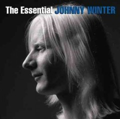 The essential Johnny Winter.