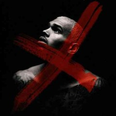 X - Chris Brown.