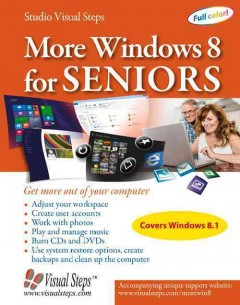 More windows 8 for seniors : get more out of your computer.