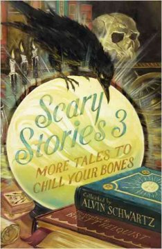 Scary stories 3 : more tales to chill your bones - collected from folklore and retold by Alvin Schwartz ; illustrated by Brett Helquist.