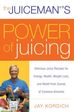 Juiceman's Power of Juicing