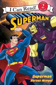 Superman versus Mongul - by Michael Teitelbaum ; pictures by MADA Design Inc.