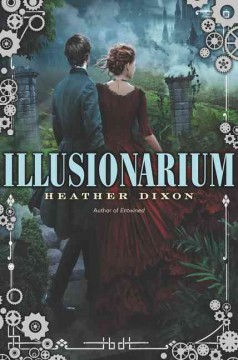 Illusionarium /  Heather Dixon. - Heather Dixon.