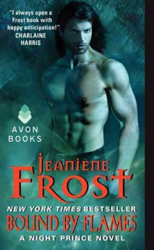 Bound by flames : a night prince novel / Jeaniene Frost.